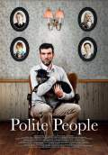 Polite People (2011) Poster #1 Thumbnail