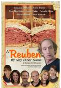 A Reuben By Any Other Name (2010) Poster #1 Thumbnail
