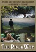 The River Why (2010) Poster #1 Thumbnail