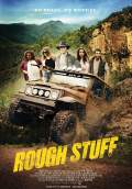 Rough Stuff (2017) Poster #1 Thumbnail