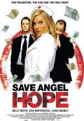 Save Angel Hope (2008) Poster #1 Thumbnail