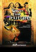 Save Our Future (2010) Poster #1 Thumbnail