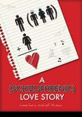 A Schizophrenic Love Story (2012) Poster #1 Thumbnail