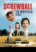Screwball: The Ted Whitfield Story (2010) Poster #1 Thumbnail