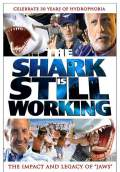 The Shark Is Still Working (2007) Poster #1 Thumbnail