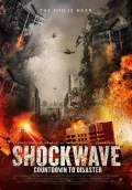 Shockwave: Countdown to Disaster (2017) Poster #1 Thumbnail