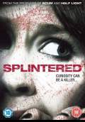 Splintered (2010) Poster #1 Thumbnail