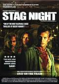Stag Night (2011) Poster #1 Thumbnail