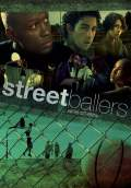Streetballers (2009) Poster #1 Thumbnail