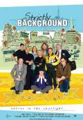 Strictly Background (2007) Poster #1 Thumbnail