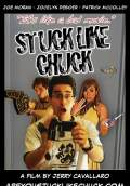 Stuck Like Chuck (2010) Poster #1 Thumbnail