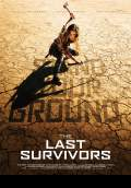 The Last Survivors (2015) Poster #2 Thumbnail