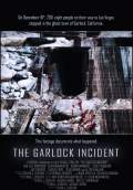 The Garlock Incident (2012) Poster #1 Thumbnail