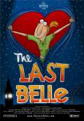 The Last Belle (2011) Poster #1 Thumbnail