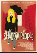 The Shadow People (2011) Poster #4 Thumbnail