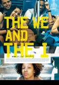 The We and the I (2012) Poster #1 Thumbnail
