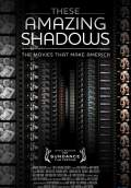 These Amazing Shadows (2011) Poster #1 Thumbnail