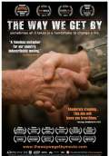 The Way We Get By (2009) Poster #2 Thumbnail