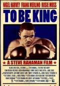 To Be King (2011) Poster #1 Thumbnail