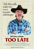 Too Late (2016) Poster #4 Thumbnail