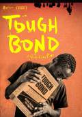 Tough Bond (2013) Poster #2 Thumbnail