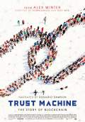 Trust Machine: The Story of Blockchain (2018) Poster #1 Thumbnail