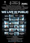 We Live in Public (2009) Poster #2 Thumbnail