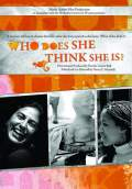 Who Does She Think She Is? (2009) Poster #1 Thumbnail