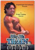 Why We Train (2008) Poster #1 Thumbnail