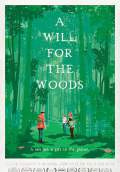 A Will for the Woods (2014) Poster #1 Thumbnail