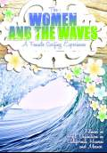 The Women and the Waves (2009) Poster #1 Thumbnail