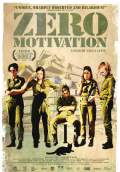 Zero Motivation (2014) Poster #1 Thumbnail