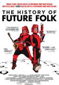 The History of Future Folk (2012) Poster #2 Thumbnail