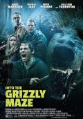 Into the Grizzly Maze (2015) Poster #1 Thumbnail