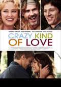 Crazy Kind of Love (2013) Poster #1 Thumbnail