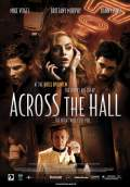 Across the Hall (2009) Poster #1 Thumbnail