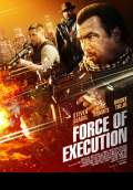 Force of Execution (2013) Poster #1 Thumbnail