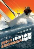 Morning Light (2008) Poster #1 Thumbnail