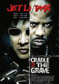 Cradle 2 the Grave (2003) Poster #1 Thumbnail