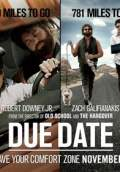 Due Date (2010) Poster #6 Thumbnail
