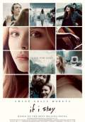 If I Stay (2014) Poster #1 Thumbnail