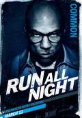 Run All Night (2015) Poster #3 Thumbnail
