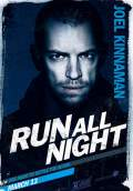 Run All Night (2015) Poster #5 Thumbnail