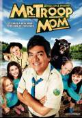 Mr. Troop Mom (2009) Poster #1 Thumbnail