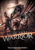Muay Thai Warrior (2013) Poster #1 Thumbnail