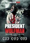 President Wolfman (2012) Poster #1 Thumbnail