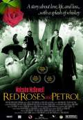 Red Roses and Petrol (2008) Poster #1 Thumbnail