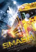 Smash: Motorized Mayhem (2017) Poster #1 Thumbnail