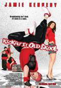 Kickin' It Old Skool (2007) Poster #1 Thumbnail