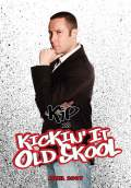 Kickin' It Old Skool (2007) Poster #5 Thumbnail